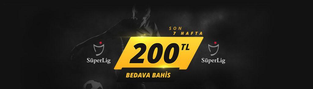 Süper Lig'e 200 TL Bedava Bahis